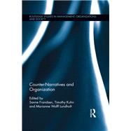Counter-Narratives and Organization by Frandsen; Sanne, 9781138616950