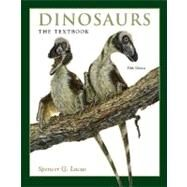 Dinosaurs : The Textbook by Lucas, Spencer George, 9780072826951