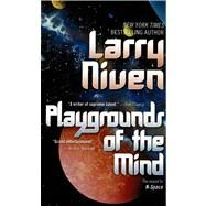 Playgrounds of the Mind by Niven, Larry, 9780812516951