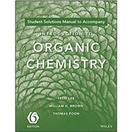 Introduction to Organic Chemistry by Brown, William; Poon, Thomas; Erickson, Mark S., 9781119106951