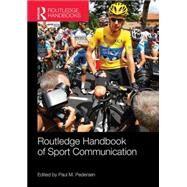 Routledge Handbook of Sport Communication by Pedersen; Paul, 9781138916951