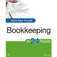 Alpha Teach Yourself Bookkeeping in 24 Hours by Costa, Carol (Author), 9781592576951