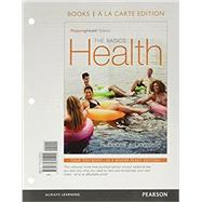 Health The Basics, The MasteringHealth Edition, Books a la Carte Plus MasteringHealth with Pearson eText -- Access Card Package by Donatelle, Rebecca J., 9780134286952