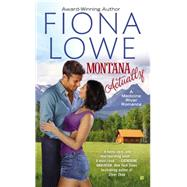 Montana Actually by Lowe, Fiona, 9780425276952