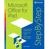 Microsoft Office for iPad Step by Step by Lambert, Joan, 9780735696952
