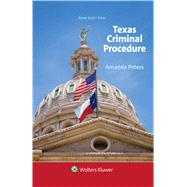Texas Criminal Procedure and Evidence by Peters, Amanda, 9781454886952