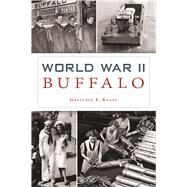 World War II Buffalo by Knapp, Gretchen E., 9781467136952