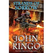 Strands of Sorrow by Ringo, John, 9781476736952