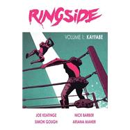 Ringside 1 by Keatinge, Joe; Barber, Nick (CON); Gough, Simon (CON); Maher, Ariana (CON), 9781632156952