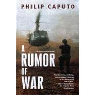 A Rumor of War by Caputo, Philip, 9780805046953