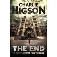 The End (An Enemy Novel) by Higson, Charlie, 9781484716953