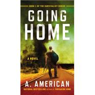 Going Home by American, A., 9780147516954