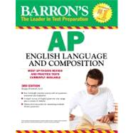 Barron's AP English Language and Composition by Ehrenhaft, George, 9780764146954