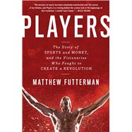 Players by Futterman, Matthew, 9781476716954