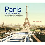 Paris by Caine, Peter; Caine, Oriel, 9781910496954