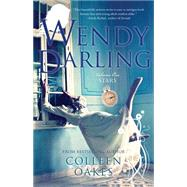 Wendy Darling by Oakes, Colleen, 9781940716954