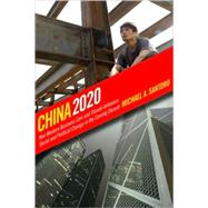China 2020 by Santoro, Michael A., 9780801446955