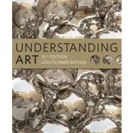 Understanding Art (with Art CourseMate with eBook Printed Access Card) by Fichner-Rathus, Lois, 9781111836955