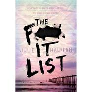 The F- It List by Halpern, Julie, 9781250056955
