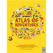 Atlas of Adventures by Williams, Rachel; Letherland, Lucy, 9781847806956