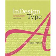 InDesign Type Professional Typography with Adobe InDesign by French, Nigel, 9780321966957