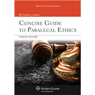 Concise Guide To Paralegal Ethics (with Aspen Video Series: Lessons in Ethics), 4/E by Cannon, Therese A., 9781454836957