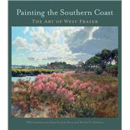 Painting the Southern Coast by Fraser, West, 9781611176957