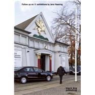 Follow Up on 11 Exhibitions by Jens Haaning: Follow Up by Haaning, Jens (CON); Leunbach, Kit; Rasmussen, Sidsel Kjaerulff; Carr, Adam, 9781908966957