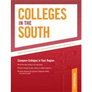 Colleges in the South : Compare Colleges in Your Region by Peterson's, 9780768926958