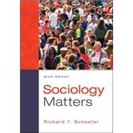 Sociology Matters by Schaefer, Richard T., 9780078026959