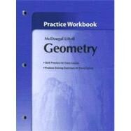 Geometry, Grades 9-12 Practice Workbook: Holt Mcdougal Larson Geometry by Holt Mcdougal, 9780618736959