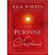 The Purpose of Christmas by Warren, Rick, 9781501196959