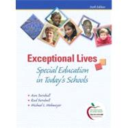 Exceptional Lives : Special Education in Today's Schools by Turnbull, Ann; Turnbull, H. Rutherford; Wehmeyer, Michael L., 9780135026960