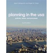 Planning in the USA: Policies, Issues, and Processes by Cullingworth; J Barry, 9780415506960