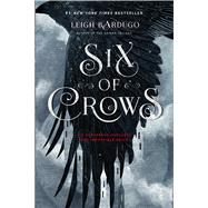 Six of Crows by Bardugo, Leigh, 9781250076960