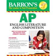 Barron's AP English Literature and Composition, 4th Edition by Ehrenhaft, George, 9780764146961