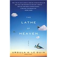 The Lathe Of Heaven A Novel by Le Guin, Ursula  K., 9781416556961