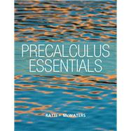 Precalculus Essentials by Ratti, J. S.; McWaters, Marcus S., 9780321816962