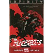 Thunderbolts Volume 3 by Soule, Charles; Palo, Jefte; Noto, Phil; Walta, Gabriel Hernandez, 9780785166962