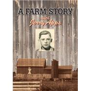 Jerry Apps: A Farm Story by Wisconsin Public Television, 9780870206962