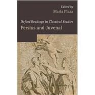 Persius and Juvenal by Plaza, Maria, 9780199216963