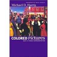 Colored Pictures by Harris, Michael D., 9780807856963