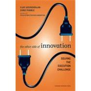 The Other Side of Innovation by Govindarajan, Vijay, 9781422166963