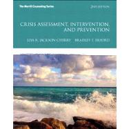 Crisis Assessment, Intervention, and Prevention by Jackson-Cherry, Lisa R.; Erford, Bradley T., 9780132946964