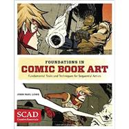 Foundations in Comic Book Art by Lowe, John Paul, 9780770436964