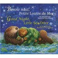 Good Night Little Sea Otter by Halfmann, Janet, 9781595726964