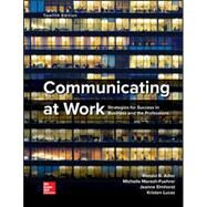 Loose Leaf for Communicating at Work by Adler, Ronald; Elmhorst, Jeanne Marquardt, 9780078036965