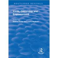Youth, Citizenship and Empowerment by Helve,Helena, 9781138706965