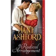 A Radical Arrangement by Ashford, Jane, 9781402276965