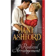 A Radical Arrangement by Ashford, Jane, 9781402276965